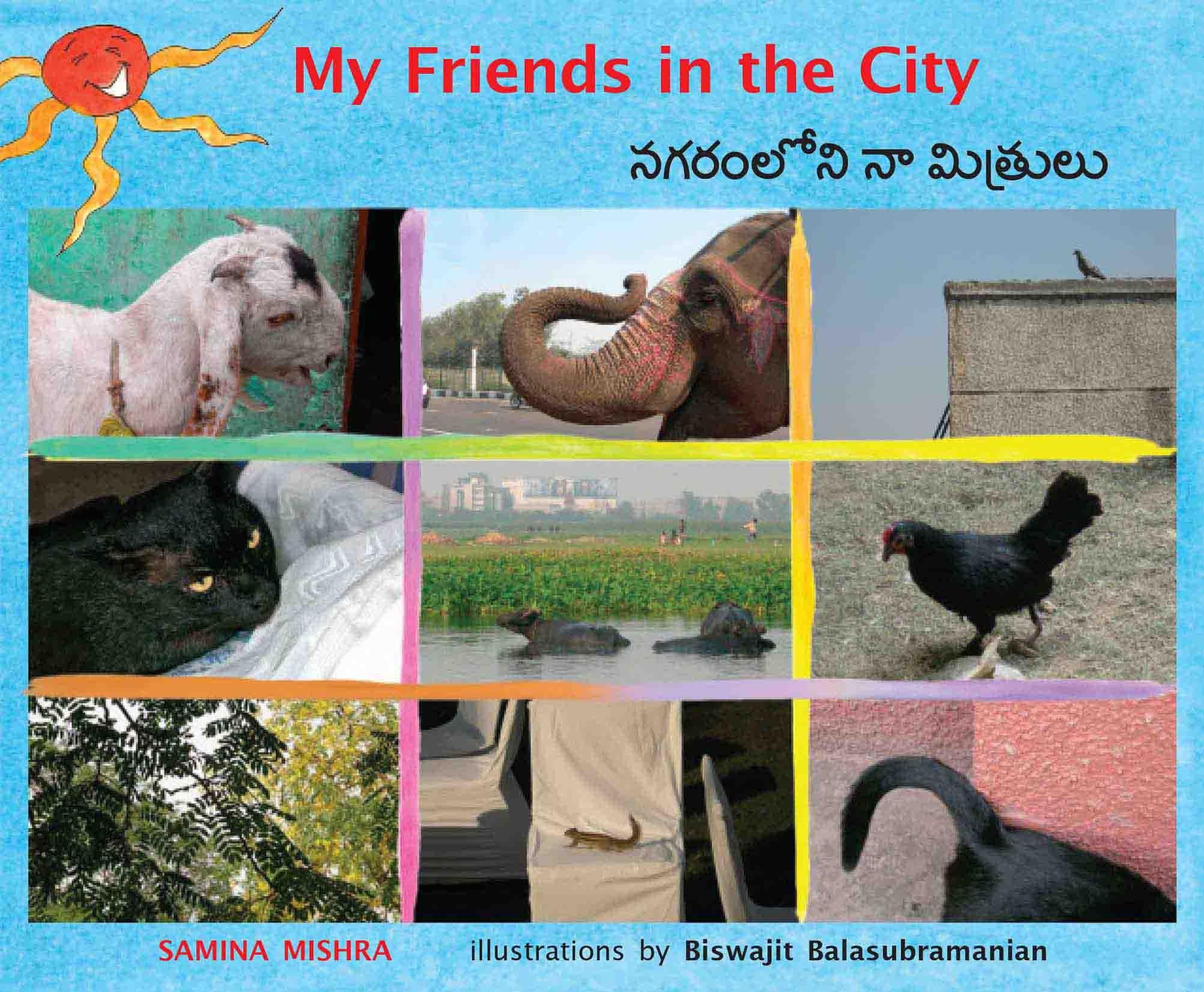 My Friends In The City/Nagaramloni Naa Mitrulu (English-Telugu)
