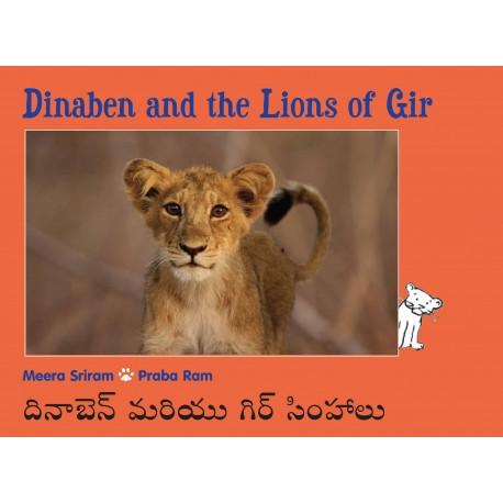 Dinaben And The Lions Of Gir/Dinaben Mariyu Gir Simhaalu (English-Telugu)