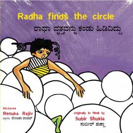 Radha Finds The Circle/Radha Vritttahavannu Kandu Hidididdu (English-Kannada)