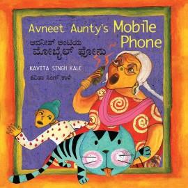 Avneet Aunty's Mobile Phone/Avneet Auntiya Mobile Phonu (English-Kannada)