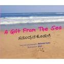A Gift From The Sea/Samudrada Koduge (English-Kannada)