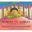 Monday To Sunday/Somavaaradhindha Bhanuvaaradhavarege (English-Kannada)