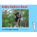 Baby Beboo Bear/Karadikutti Beboo (English-Malayalam)