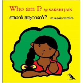 Who Am I?/Njaan Aaraanu? (English-Malayalam)