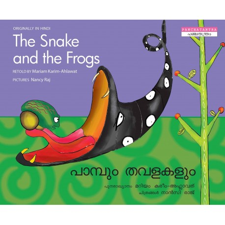 The Snake And The Frogs/Paambum Thavalaigalum (English-Malayalam)
