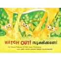 Watch Out!/Sookshikane! (English-Malayalam)
