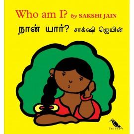 Who Am I?/Naan Yaar? (English-Tamil)