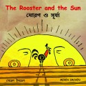 The Rooster And The Sun/Morog Aar Shoorjo (English-Bengali)
