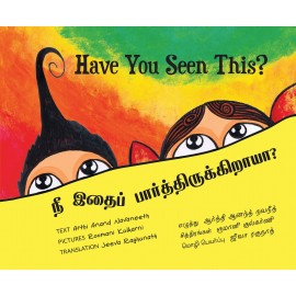Have You Seen This?/Nee Ithai Paarthirukkiraaya (English-Tamil)
