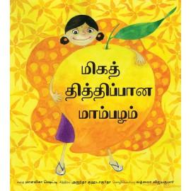 The Sweetest Mango/Miga Thidippaana Maambazham (Tamil)