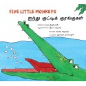 Five Little Monkeys/Ainthu Kutty Kurangugal (English-Tamil)