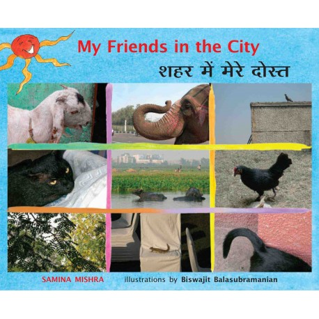 My Friends In The City/Sheher Mein Mere Dost (English-Hindi)