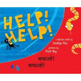 Help! Help!/Bachaao! Bachaao! (English-Hindi)