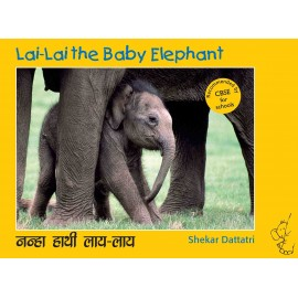 Lai-Lai The Baby Elephant/Nanha Hathi Lai-Lai (English-Hindi)