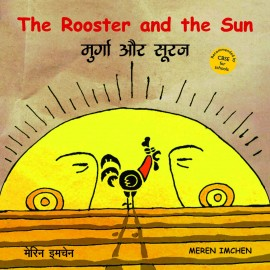 The Rooster And The Sun/Murga Aur Suraj (English-Hindi)
