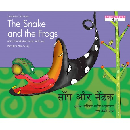 The Snake And The Frogs/Saanp Aur Mendhak (English-Hindi)
