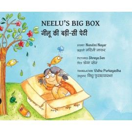 Neelu's Big Box/Neelu Ki Badi-si Peti (English-Hindi)