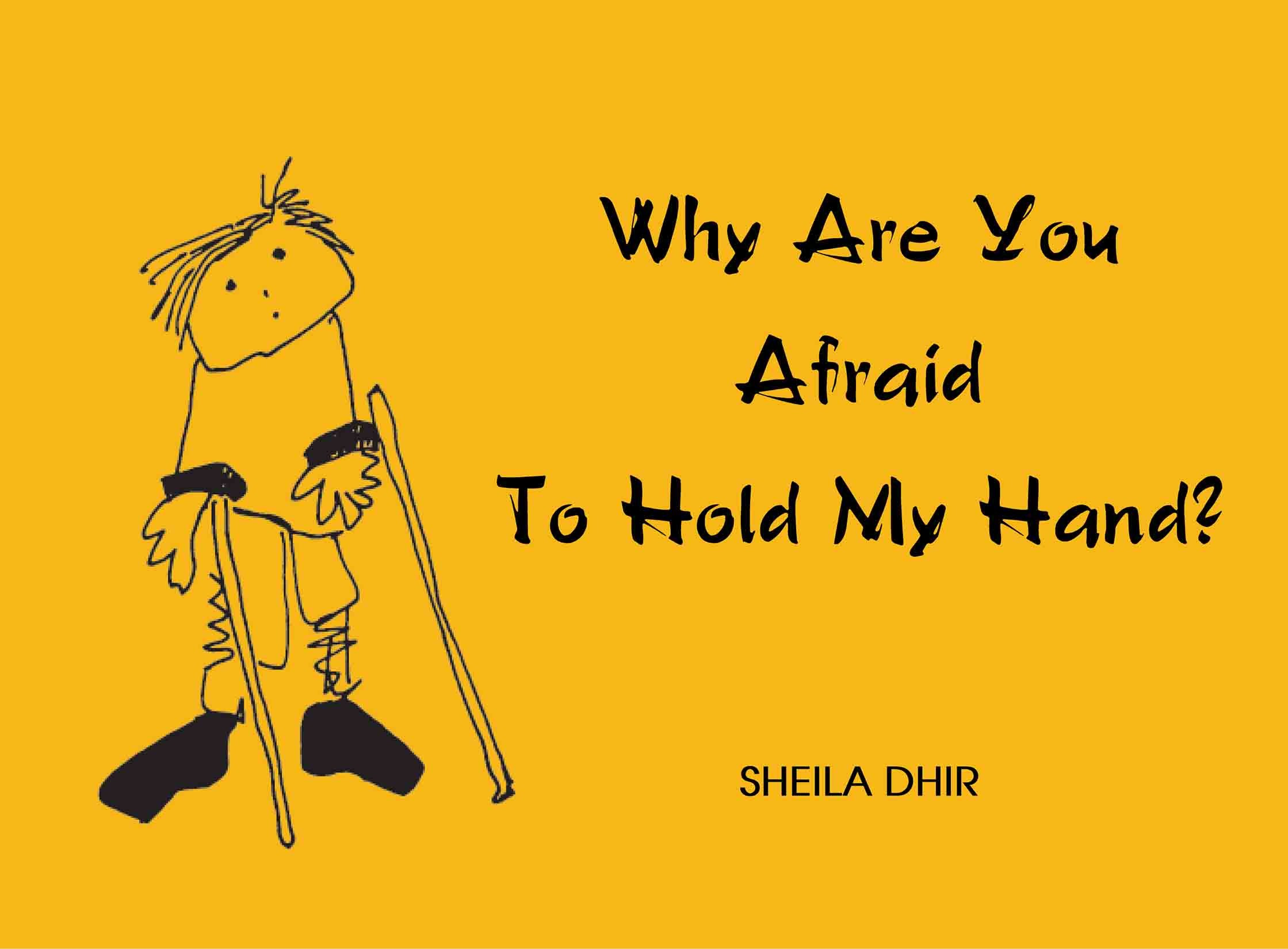 Why Are You Afraid To Hold My Hand? (English)