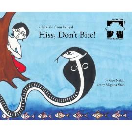 Hiss, Don't Bite! (English)