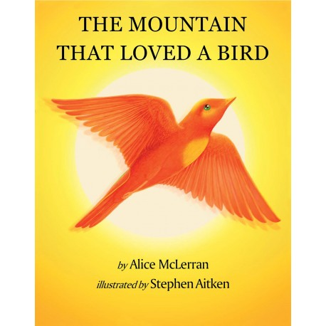 The Mountain That Loved A Bird (English)
