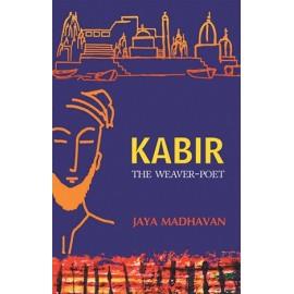 Kabir The Weaver Poet (English)