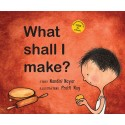 What Shall I Make? (English)