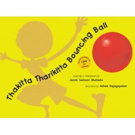 Thakitta Tharikitta Bouncing Ball (English)