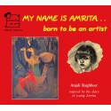 My Name Is Amrita... Born To Be An Artist (English)