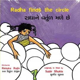 Radha Finds The Circle/Radhane Vartul Male Chhe (English-Gujarati)