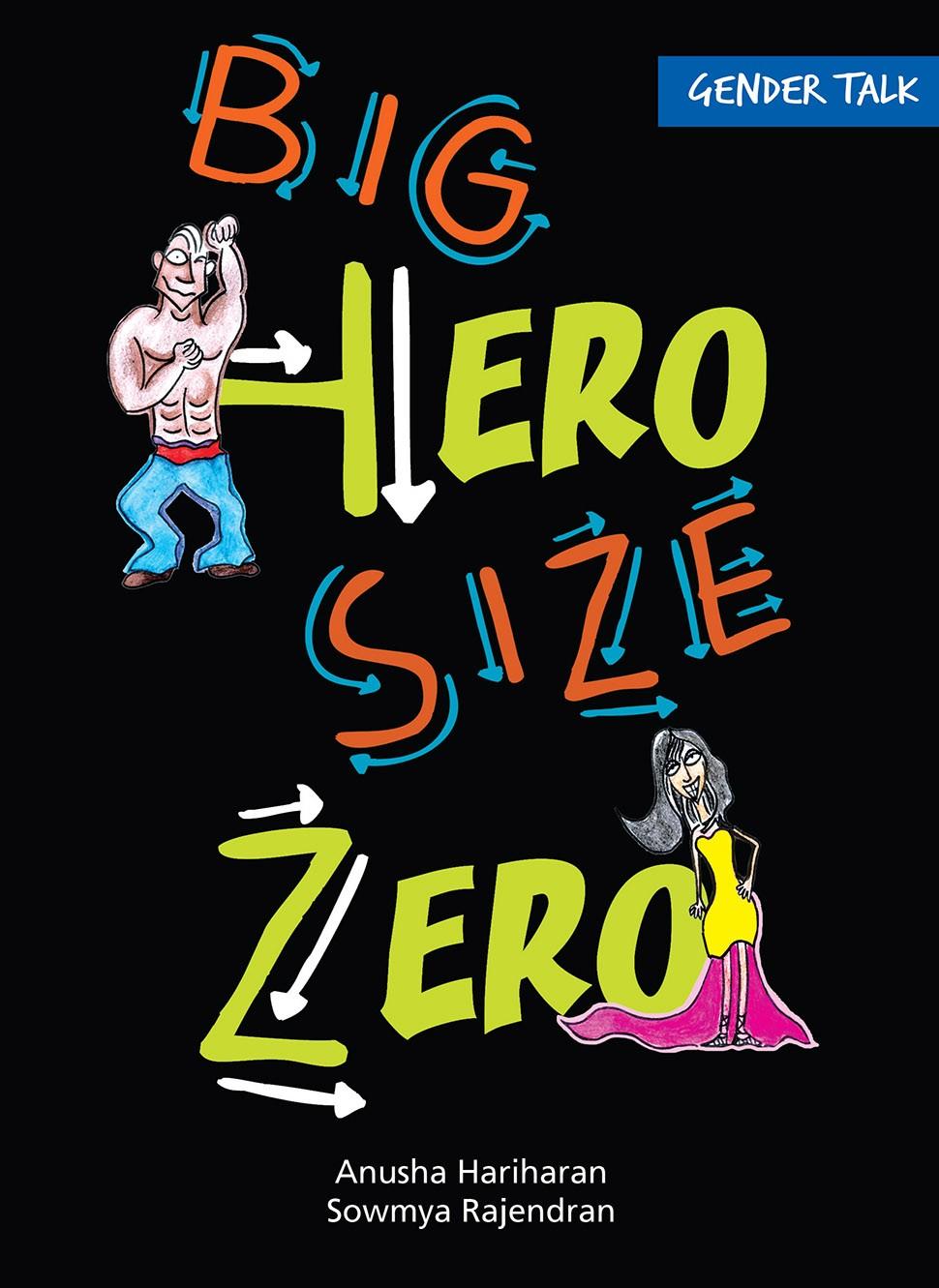 Gender Talk Big Hero Size Zero (English)