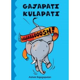 Gajapati Kulapati Kalabalooosh! (English)