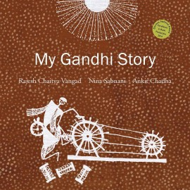 My Gandhi Story (English)