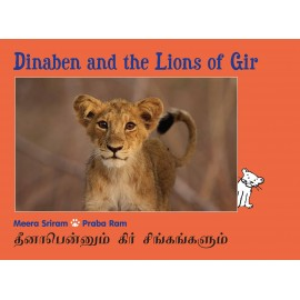 Dinaben And The Lions Of Gir/Dinabenum Gir Singangalum (English-Tamil)