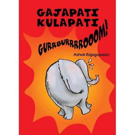 Gajapati Kulapati Gurrburrrrooom! (English)