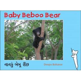Baby Beboo Bear/Naanku Beboo Reech (English-Gujarati)