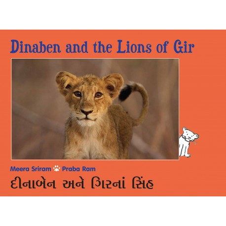 Dinaben And The Lions Of Gir/Dinaben Ane Girna Singh (English-Gujarati)