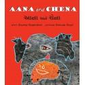 Aana And Chena/Aana Ane Chena (English-Gujarati)