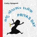 Priya's Day/Oru Divasam Priya (English-Malayalam)