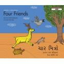 Four Friends/Chaar Mitro (English-Gujarati)