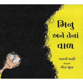 Minu And Her Hair/Minu Aney Tena Vaal (Gujarati)