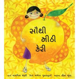 The Sweetest Mango/Sauthi Meethi Kayri (Gujarati)