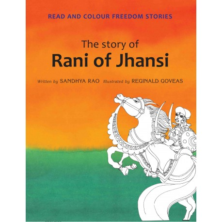 The Story Of Rani Of Jhansi (English)