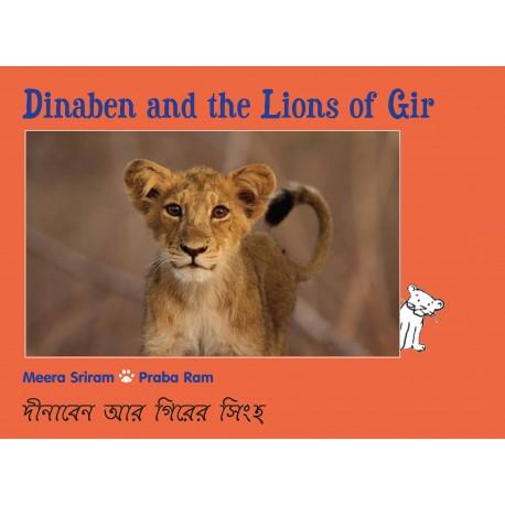 Dinaben And The Lions Of Gir/Dinaben Aar Girer Singho (English-Bengali)