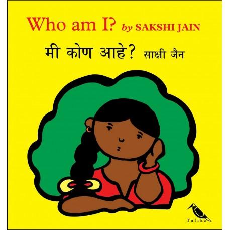 Who Am I?/Mee Kone Aahey? (English-Marathi)