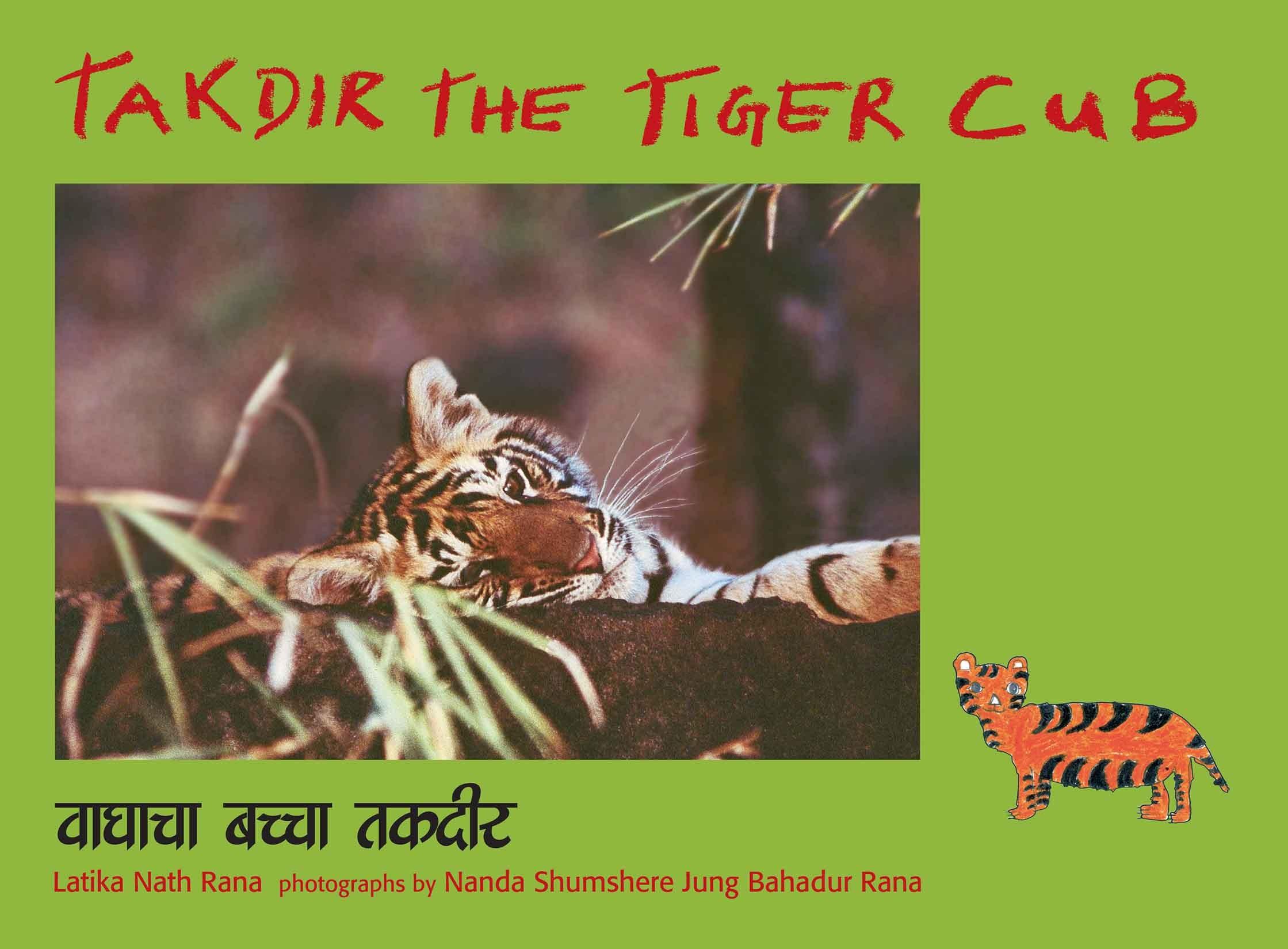 Takdir The  Tiger Cub/Vaghacha Bachcha Takdir (English-Marathi)