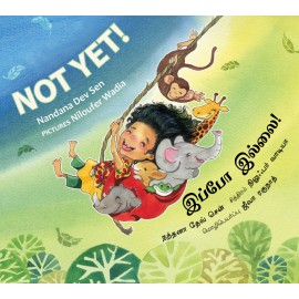 Not Yet!/Ippo Illai! (English-Tamil)