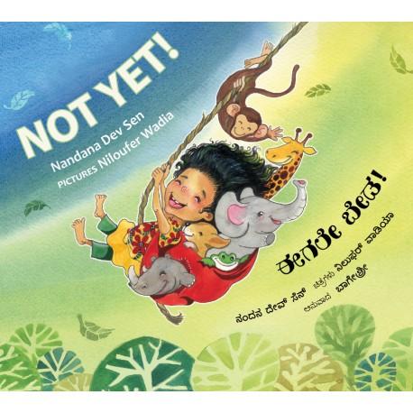 Not Yet!/Eegale Beda! (English-Kannada)