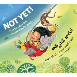 Not Yet!/Appude Kaadu! (English-Telugu)