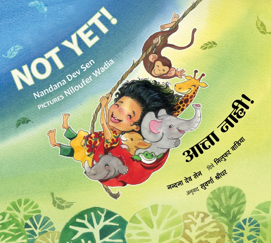 Not Yet!/Atta Nahi!  (English-Marathi)