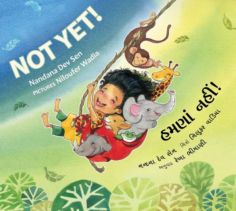 Not Yet!/Humna Nahi! (English-Gujarati)